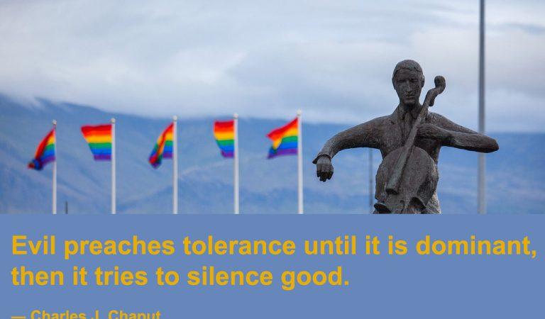Evil preaches tolerance until it is dominant