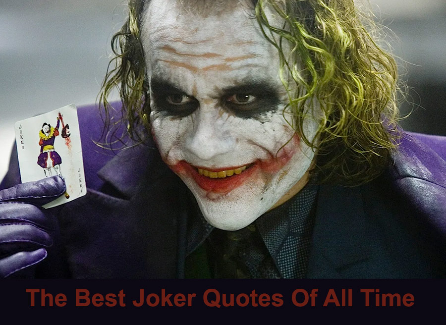 The Best Joker Quotes Of All Time